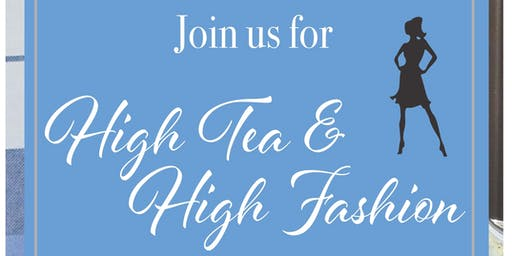 High Tea & High Fashion