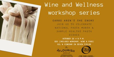 Wine & Wellness ~ Healthy Pasta Choices