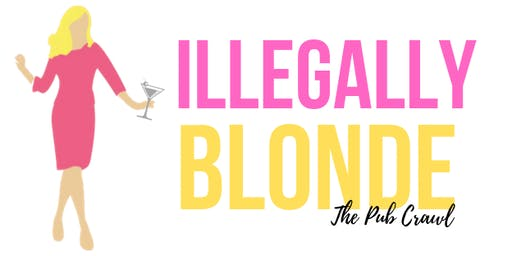 ILLEGALLY BLONDE Pub Crawl