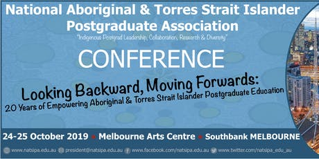 NATSIPA 20th Anniversary Conference - Looking Backwards, Moving Forward: 20 years of Empowering Aboriginal and Torres Strait Islander Postgraduate Education tickets