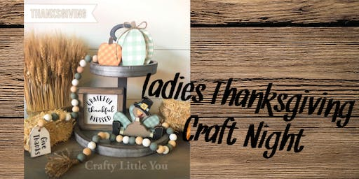 Ladies Thanksgiving Craft Night