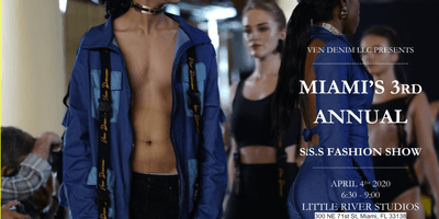 VEN DENIM'S 3rd annual S.S.S. Fashion Show