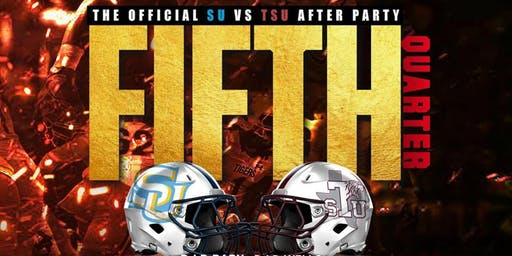 Fifth Quarter Southern University vs Texas Southern University After Party
