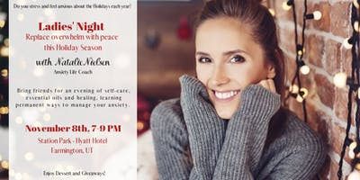 Ladies' Night of Self Care and Anxiety-Free Holidays