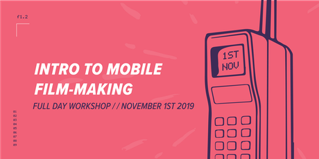 Intro to Mobile Film-making tickets
