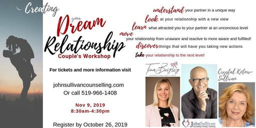 Creating your Dream Relationship-Couples Workshop