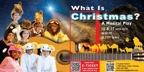 What is Christmas? A Musical Play tickets