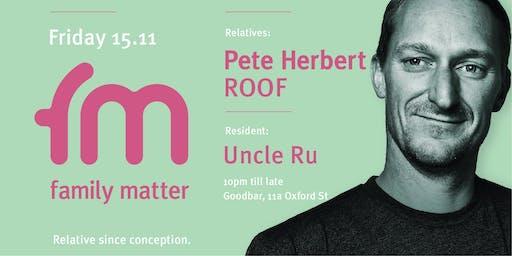 Family Matter with Pete Herbert