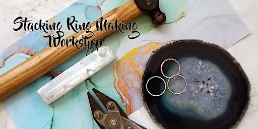 Stacking Ring Making Workshop