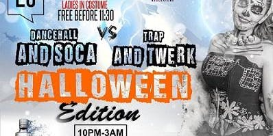 Dancehall & Soca VS Trap & Twerk (Caribbean American) Halloween Party