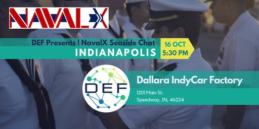 DEF Bloomington Presents: NavalX Seaside Chat in Indianapolis