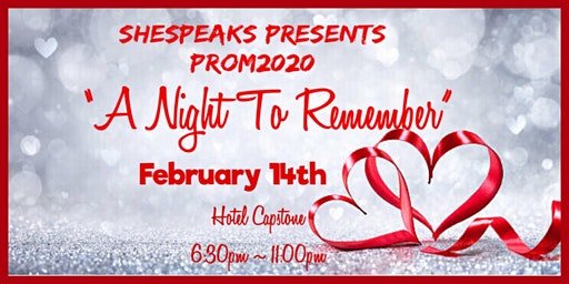 """SheSpeaks Prom2020 """" A Night To Remember"""""""