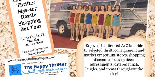 Mystery Resale Shopping Bus Tour-Punta Gorda, Thursday, Jan. 9th, 2020