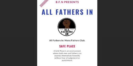 All Fathers In- Men's Club