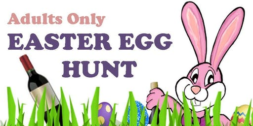 Adults Only Easter Egg Hunt