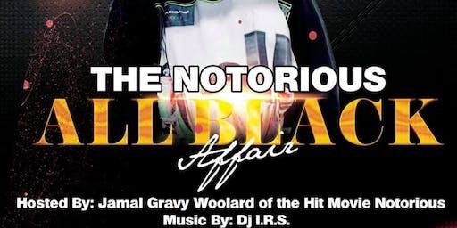 Notorious All Black Affair