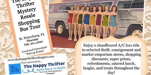 SOLD OUT! Mystery Resale Shopping Tour- St. Pete, Thursday, Feb.27th, 2020