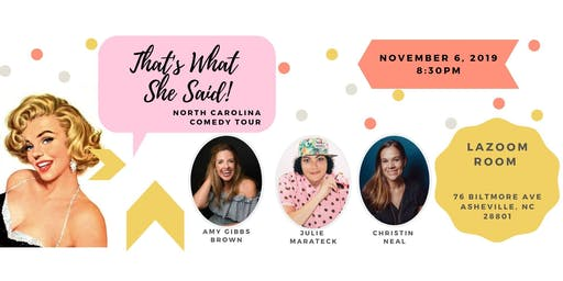 That's What She Said Comedy Tour - Asheville, NC