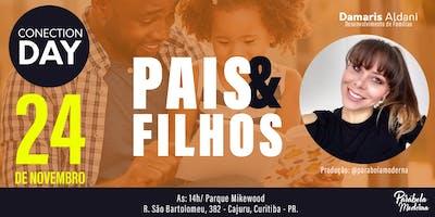 PAIS E FILHOS (Conection Day)- Um Dia De Recomeço