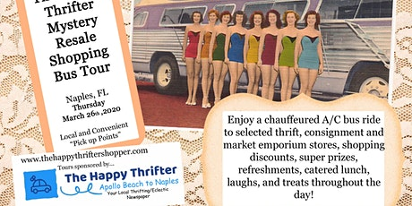 SOLD OUT! Mystery Resale Shopping Tour- Naples- Thursday, March 26th, 2020 tickets