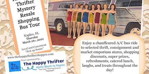 SOLD OUT! Mystery Resale Shopping Tour- Naples- Thursday, March 26th, 2020