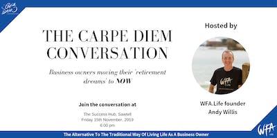 The Carpe Diem Conversation - The Success Hub, Sawtell