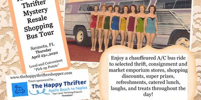 Mystery Resale Shopping Bus Tour- Sarasota, Thursday, April 23rd, 2020