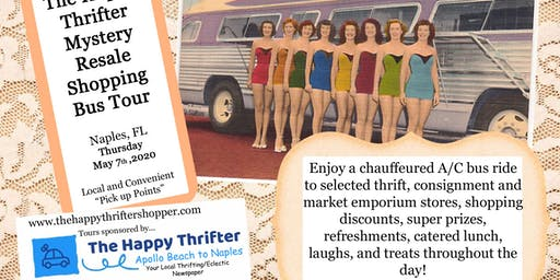 Mystery Resale Shopping Bus Tour- Naples, Thursday, May 7th, 2020