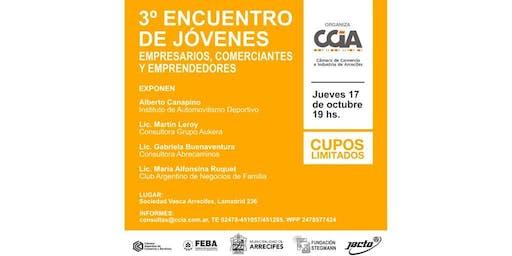 3° ENCUENTRO DE JÓVENES EMPRESARIOS, COMERCIANTES Y EMPRENDEDORES - CCIA