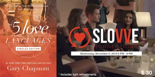 Slow Dating - 5 Love Languages