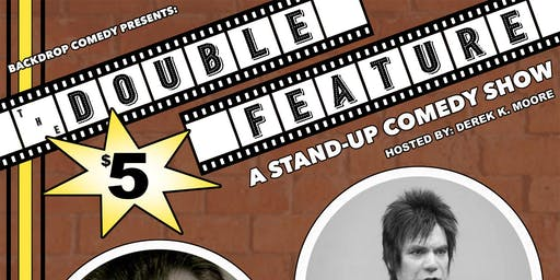 The Double Feature! A Stand Up Comedy Show