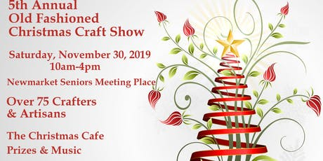 5th Annual Old Fashioned Christmas Craft Show tickets