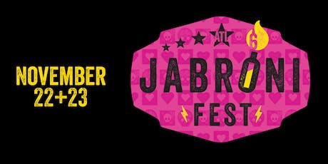 Jabroni Fest 6 at 529 tickets