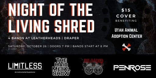 Night of the Living Shred | 4 Bands Benefiting Utah Animal Adoption Center
