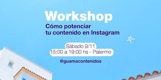Workshop: Cómo potenciar tu contenido en Instagram