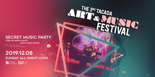 2019 | THE 3RD TACADA ART & MUSIC FESTIVAL