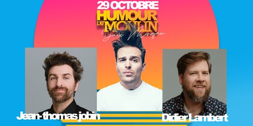 Humour du Moulin - 29 octobre