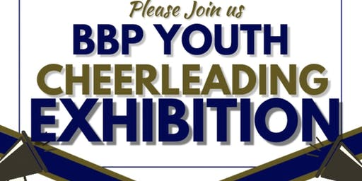 BBP YOUTH CHEER EXHIBITION & FUNDRAISER