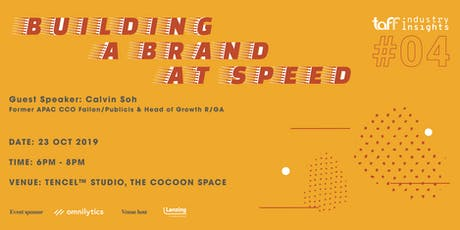 Industry Insights #4:  Building A Brand At Speed tickets