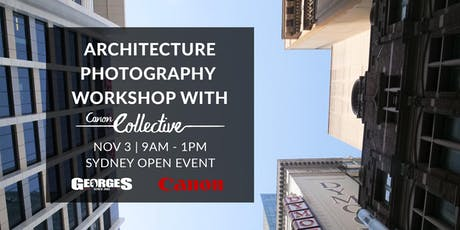 Architecture Photography Workshop with Canon Collective & Georges tickets