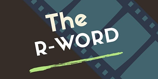 Napa Valley is Better Together presents The R Word Movie