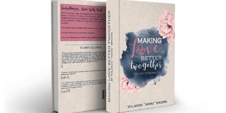 Pre Order Yanni Brown's new book Making Love Better Twogether tickets