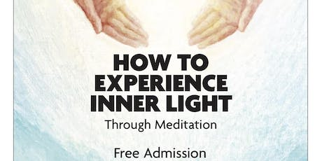 How to experience Inner Light through Meditation tickets