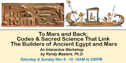 To Mars and Back: Codes & Sacred Science Linking the Builders of Ancient Egypt and Mars