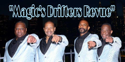 The Drifters Revue Featuring Mr. Magic