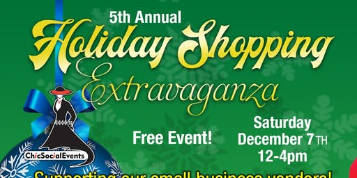 5th Annual Holiday Shopping Extravaganza