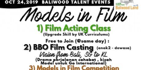 Models in Film , Baliwood Multi Talents Event , BALI tickets