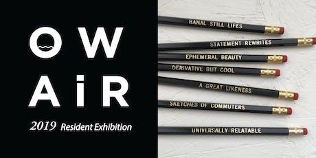 OWAiR 2019 Resident Exhibition: Alyssa Block, sair goetz, Mary Campbell tickets