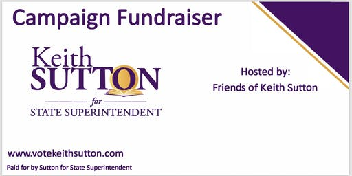 DURHAM: Candidate Reception for  Keith Sutton for NC State Superintendent