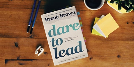 What is the Future of Leadership -  Brené Brown's Dare to Lead™ tickets